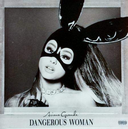 Ariana Grande ?– Dangerous Woman