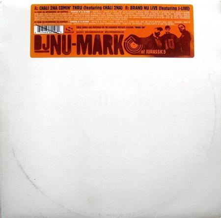 DJ Nu-Mark ?– Chali 2na Comin' Thru / Brand Nu Live