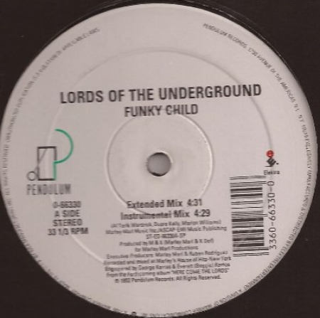 Lords Of The Underground ?– Funky Child