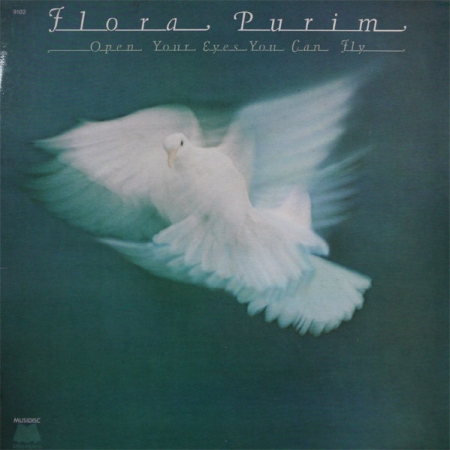 Flora Purim – Open Your Eyes You Can Fly