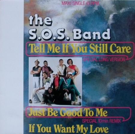 The S.O.S. Band ?– Tell Me If You Still Care