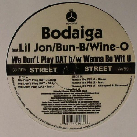 Bodaiga – We Dont Play DAT / Wanna Be Wit U