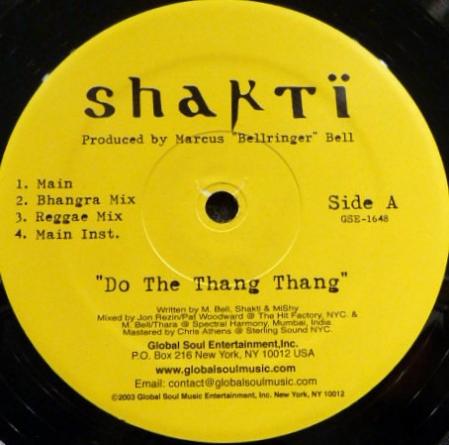 Shakti ?– Do the Thang Thang