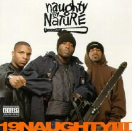 Naughty By Nature – 19 Naughty III