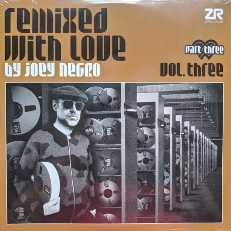 Joey Negro ?– Remixed with Love By Joey Negro (Vol. Three) (Part Three)