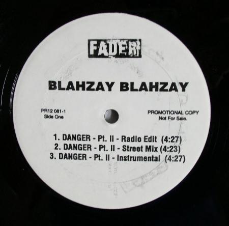 Blahzay Blahzay – Danger Pt. II / Danger (Remix)