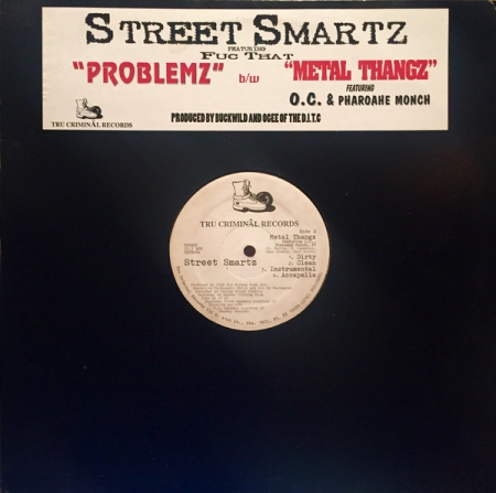 Street Smartz ?– Problemz / Metal Thangz