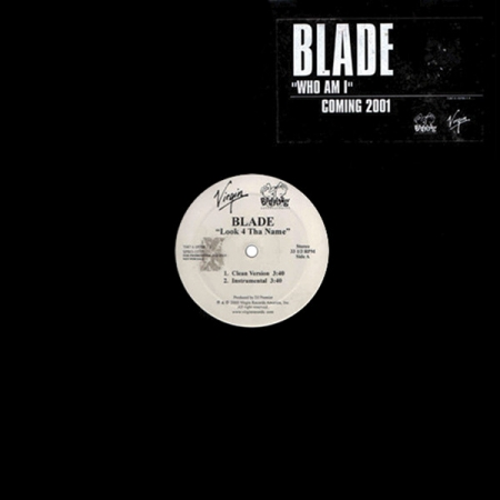 Blade ?– Look 4 Tha Name