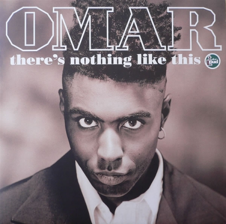Omar ?– There's Nothing Like This
