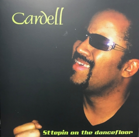Cardell - Sttepin On The Dancefloor