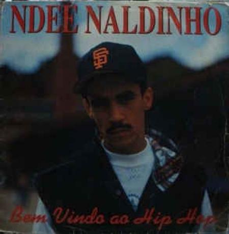 Ndee Naldinho ?– Bem Vindo Ao Hip Hop