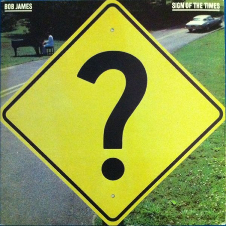 Bob James ?– Sign Of The Times