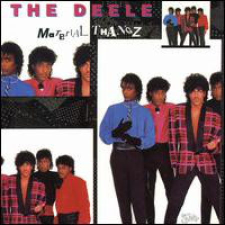 The Deele ?– Material Thangz