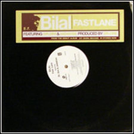 Bilal ?– Fast Lane