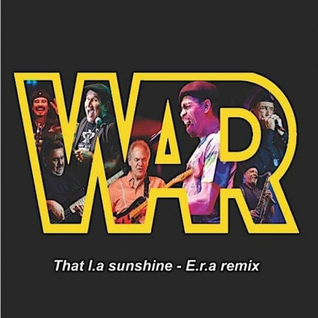 War - That L.A Sunshine / E.R.A (Remix)