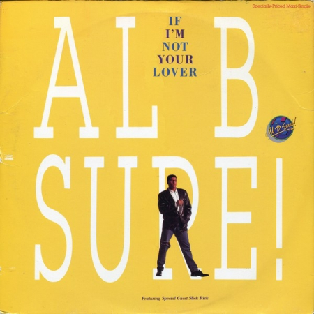 Al B. Sure ?– If I'm Not Your Lover