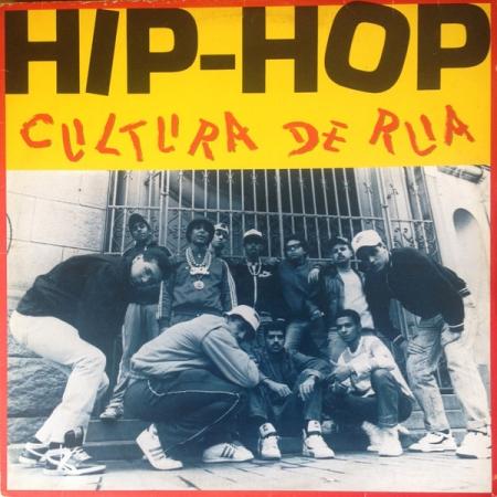 Hip-Hop Cultura De Rua