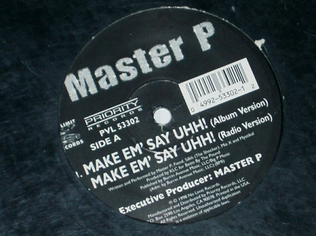 Master P ?– Make Em' Say Uhh!