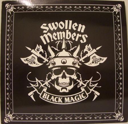 Swollen Members ?– Black Magic