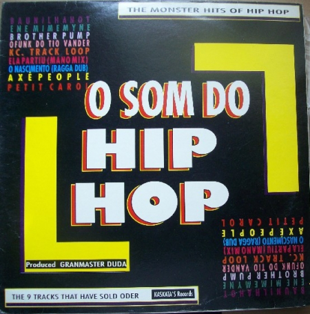 Granmaster Duda ?– O Som Do Hip Hop