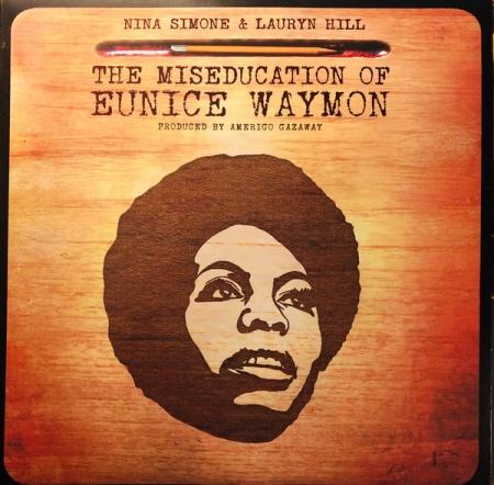 Nina Simone & Lauryn Hill - The Miseducation Of Eunice Waymon ( Amerigo Gazaway )
