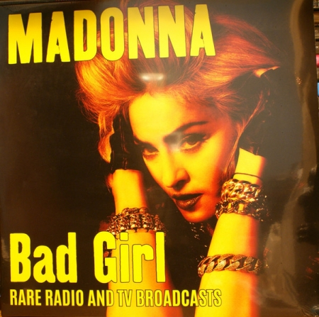 Madonna ?– Bad Girl - Rare Radio & TV Broadcasts