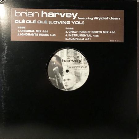 Brian Harvey ?– Olé, Olé, Olé (Lovin´You) Feat. Wyclef Jean