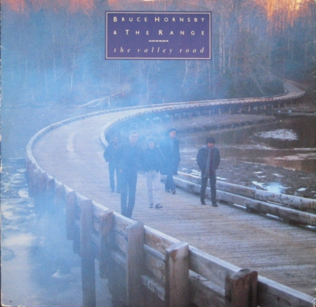 Bruce Hornsby And The Range ?– The Valley Road