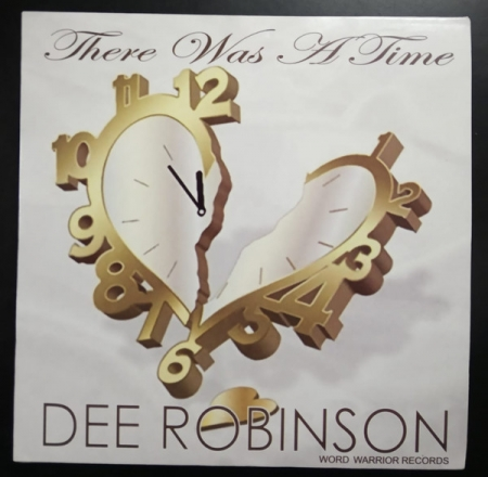 Dee Robinson ?– There Was A Time