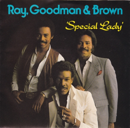 Ray Goodman & Brown ?– Special Lady