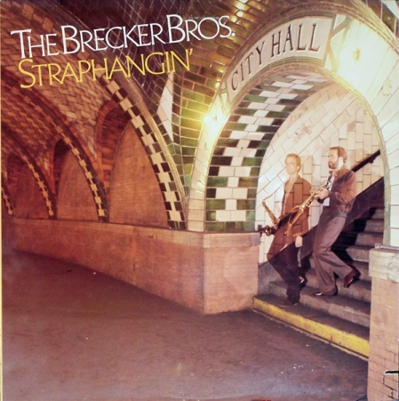 The Brecker Brothers ?– Straphangin