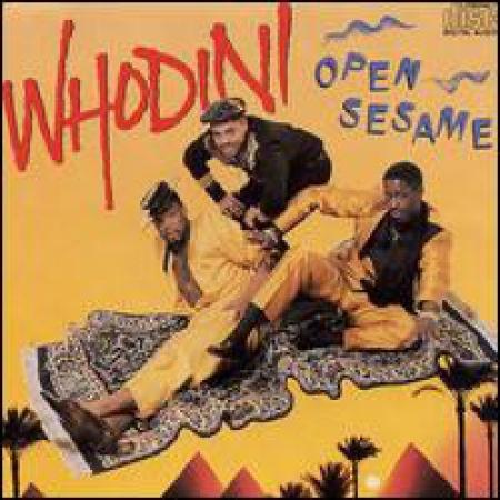 Whodini ?– Open Sesame