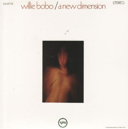 Willie Bobo ?– A New Dimension