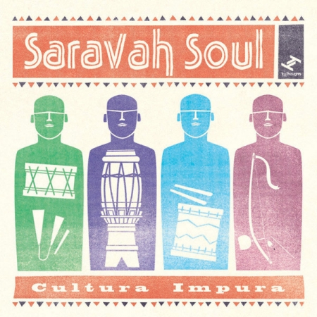 Saravah Soul ?– Cultura Impura