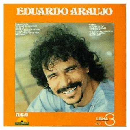 Eduardo Araujo ?– Linha 3 - Disco de Ouro