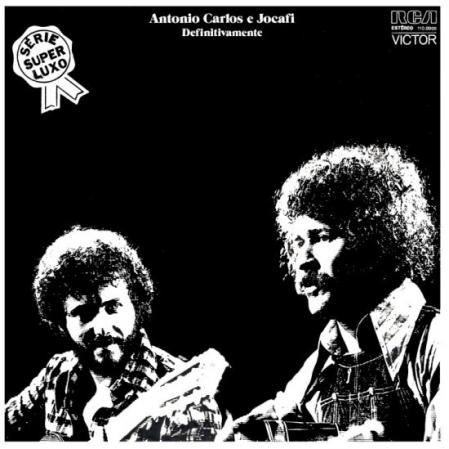 Antonio Carlos E Jocafi ?– Definitivamente