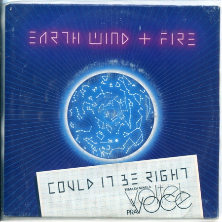 Earth Wind & Fire ?– Could It Be Right