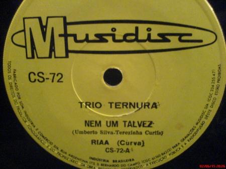 Trio Ternura ?– Nem Um Talvez / Palavras Inúteis