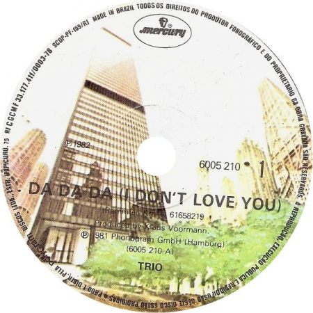 Trio ?– I Don't Love You You Don't Love Me (Melô Do Da Da Da)