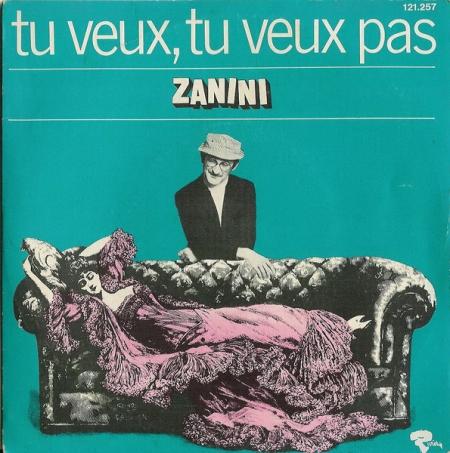 Zanini ?– Tu Veux, Tu Veux Pas