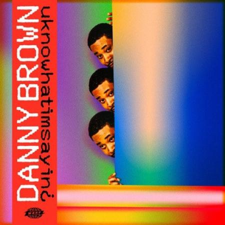 Danny Brown ?– uknowhatimsayin¿