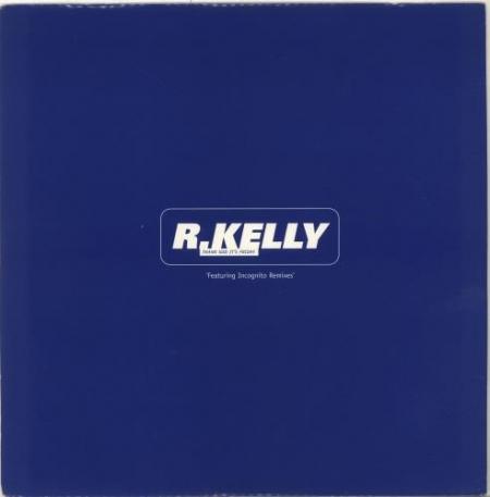 R. Kelly ?– Thank God It's Friday (Incognito Mixes)