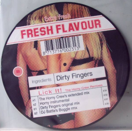Dirty Fingers ?– Lick It! (The Horny Crew Remixes) PICTURE