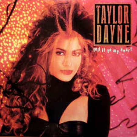 Taylor Dayne ?– Tell It To My Heart