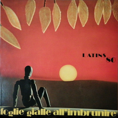 Latins 80 ?– Foglie Gialle All'Imbrunire