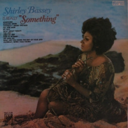 Shirley Bassey ?– Is Really Something