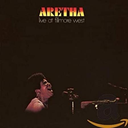 Aretha Franklin ?– Live At Fillmore West