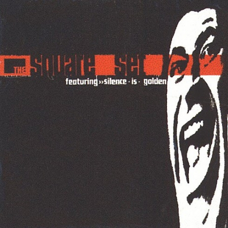 The Square Set ?– Silence Is Golden