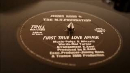Jimmy Ross & The M.T. Foundation ?– First True Love Affair (1990 Knock Out New-Version)