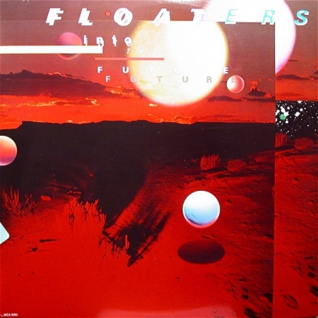 The Floaters ?– Float Into The Future